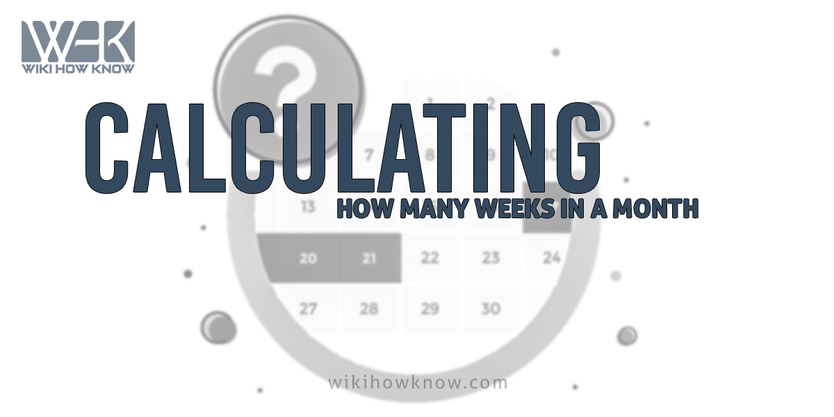 Accuracy in calculating how many weeks in a month