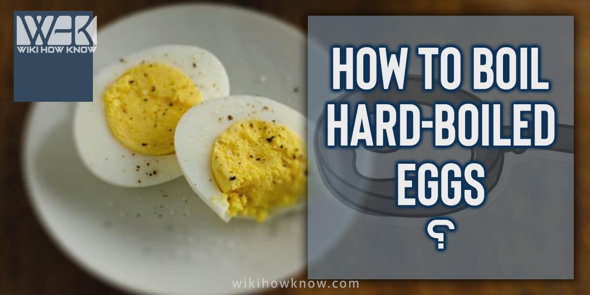 Boil Hard-Boiled Eggs