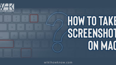 Photo of How to Take Screenshot on Mac?