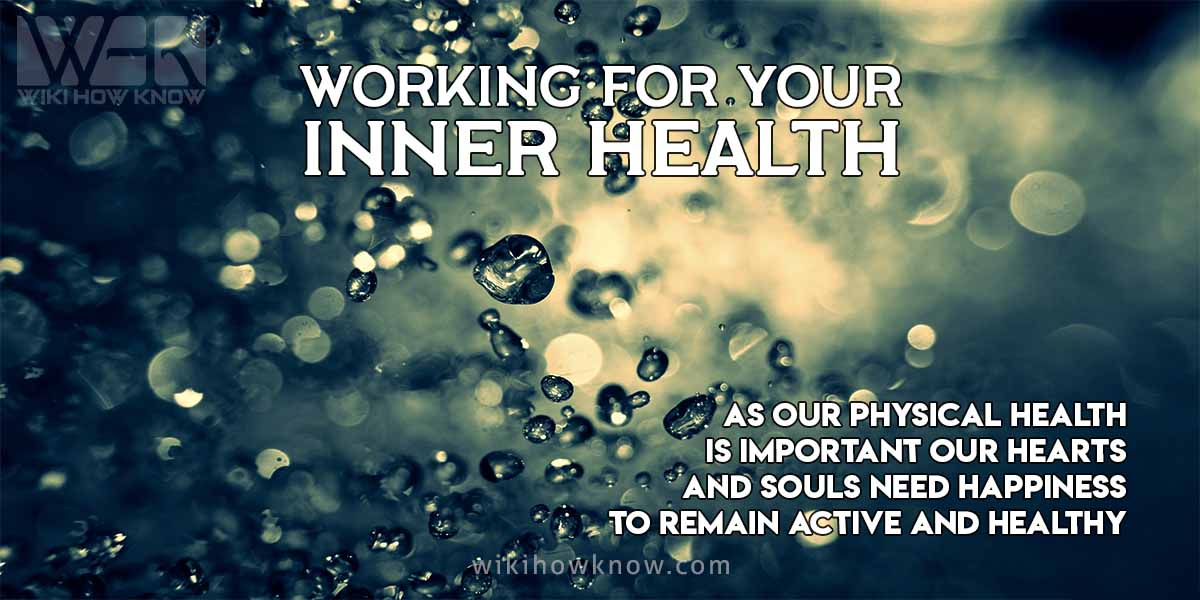Working for Your Inner Health