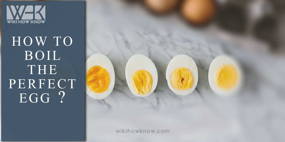 How to boil the perfect egg?