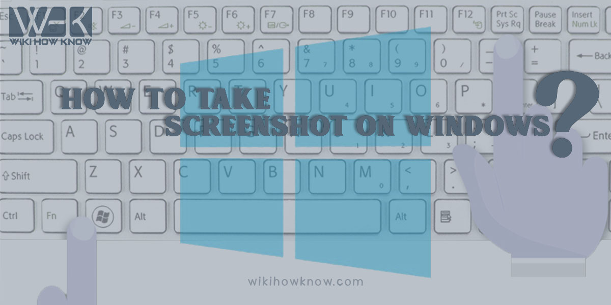 How to take a screenshot on windows?
