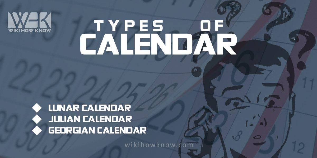 Types of Calendar