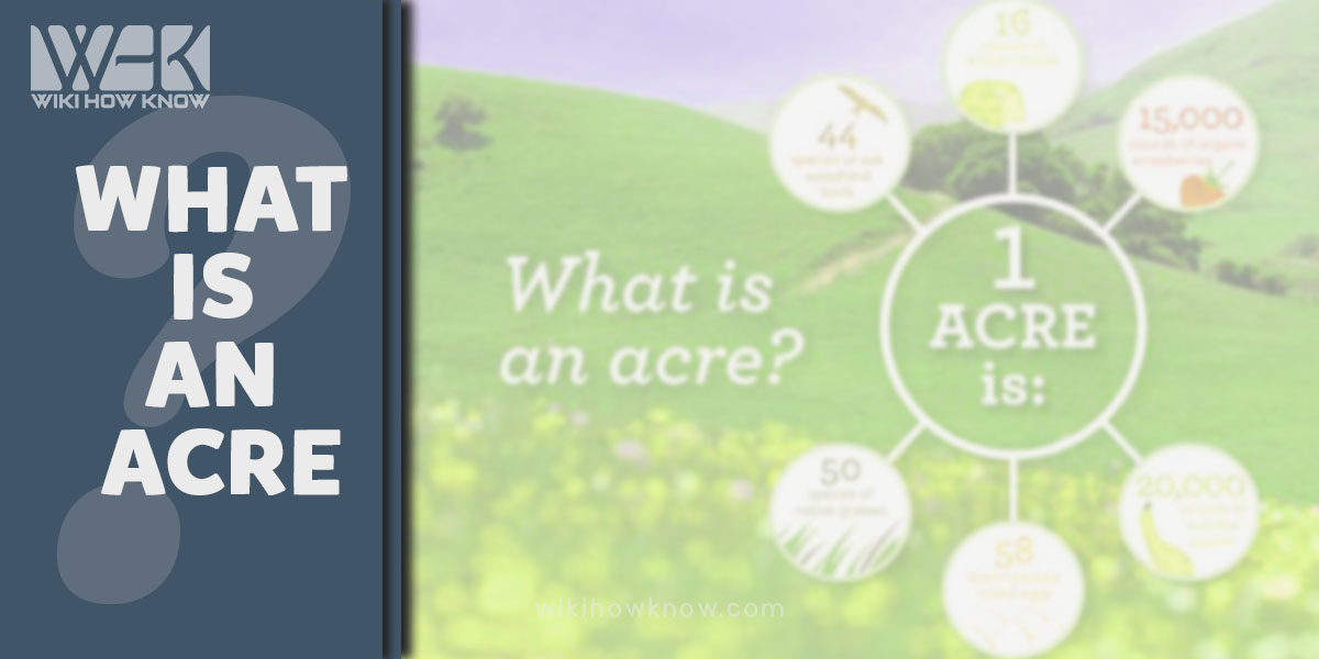 What is an acre?